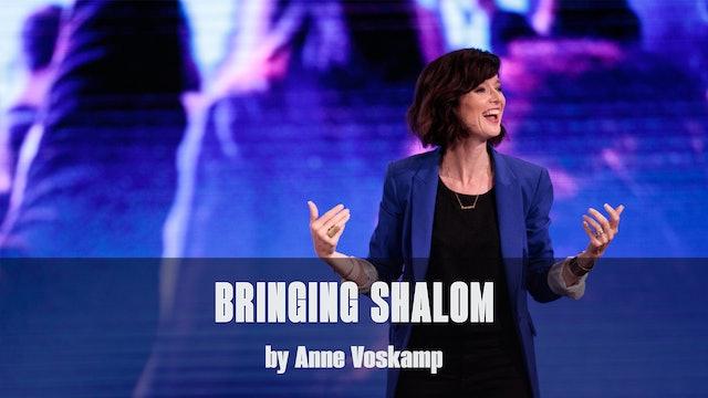 Bringing Shalom by Ann Voskamp