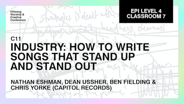 Industry: How To Write Songs That Stand Up and Stand Out with the Creative Team