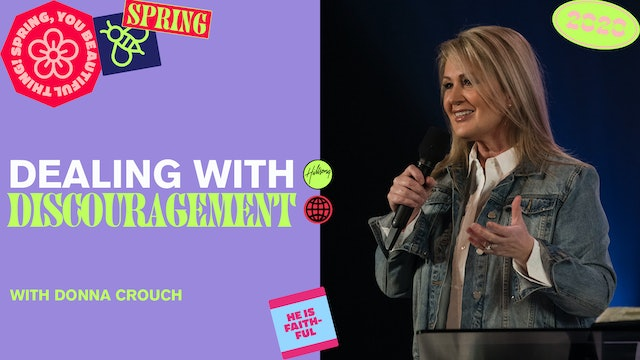 Dealing With Discouragement by Donna Crouch