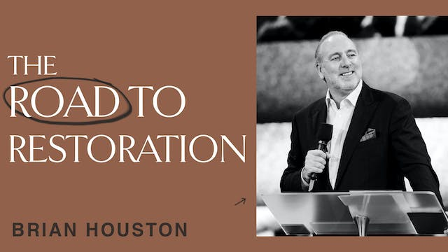 The Road to Restoration by Brian Houston