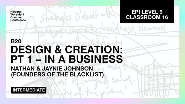 Design and Creation Pt. 1: In a Business with Nathan and Jaynie Johnson