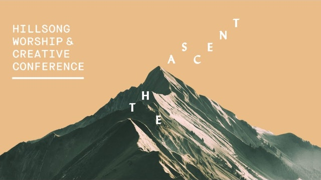 The Ascent - Worship & Creative Conference 2018