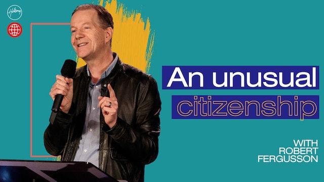 An Unusual Citizenship by Robert Fergusson