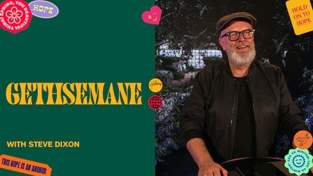 Gethsemane by Steve Dixon