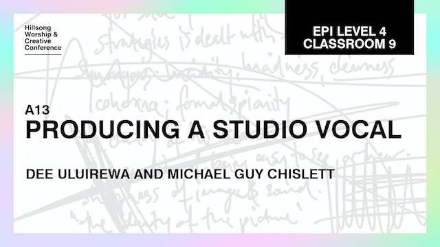 Producing The Studio Vocal by Dee Uluirewa And Michael Guy Chislett