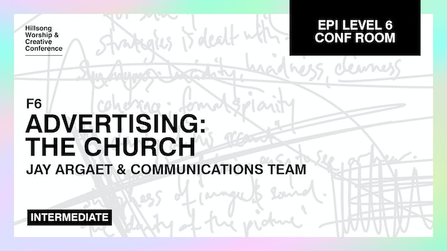 Advertising: The Church with Jay Argaet and Comms Team