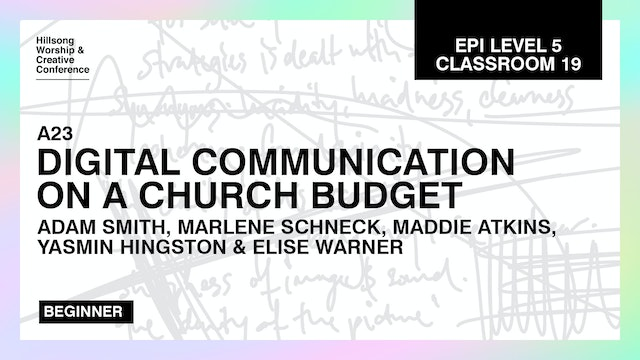 Digital Communications On A Church Budget with the Hillsong Team