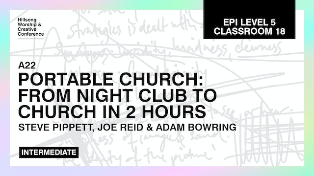 Portable Church: From Nightclub To Church In 2 Hours with Hillsong CT Team