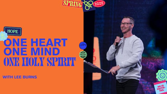 One Heart, One Mind, One Holy Spirit by Lee Burns