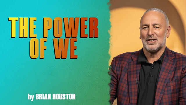 The Power Of We by Brian Houston