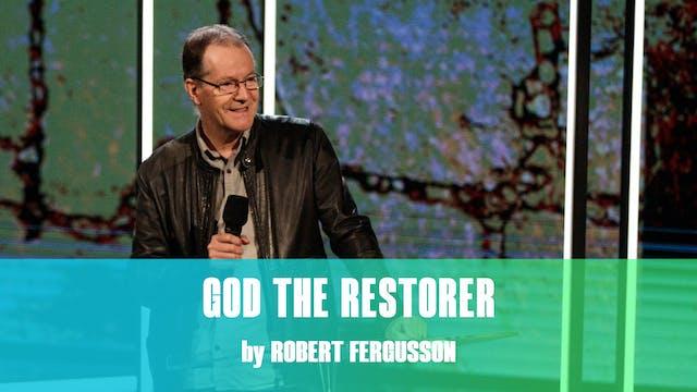 God The Restorer by Robert Fergusson