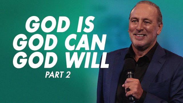 God Is, God Can & God Will Pt.2 by Brian Houston