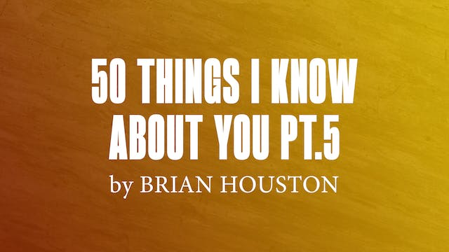 50 Things I Know About You Pt.5 by Br...