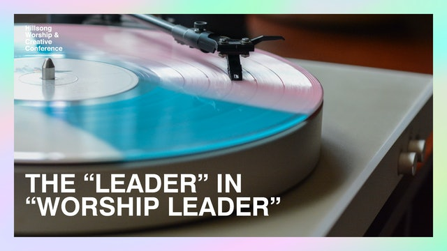 """The """"Leader"""" In """"Worship Leader"""" by Taya Gaukrodger And Friends"""