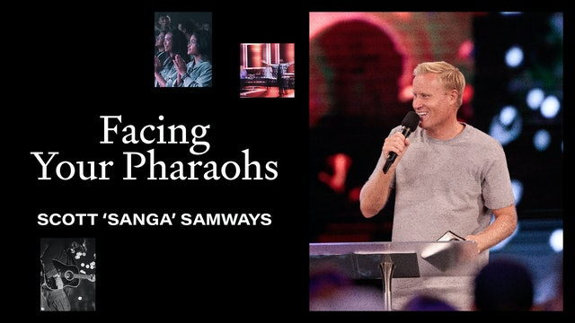 "Facing Your Pharaohs by Scott ""Sanga"" Samways"