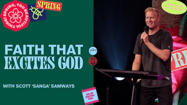 A Faith That Excites God by Scott 'Sanga' Samways