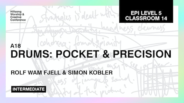 Drums: Pocket and Precision with Rolf Wam Fjell and Simon Kobler
