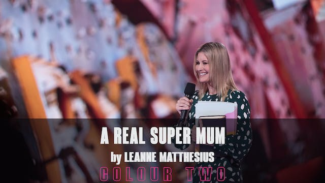 A Real Super Mum by Leanne Matthesius