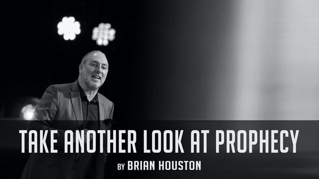 Take Another Look At Prophecy by Brian Houston