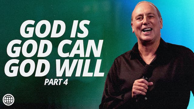 God Is, God Can & God Will Pt.4 by Brian Houston