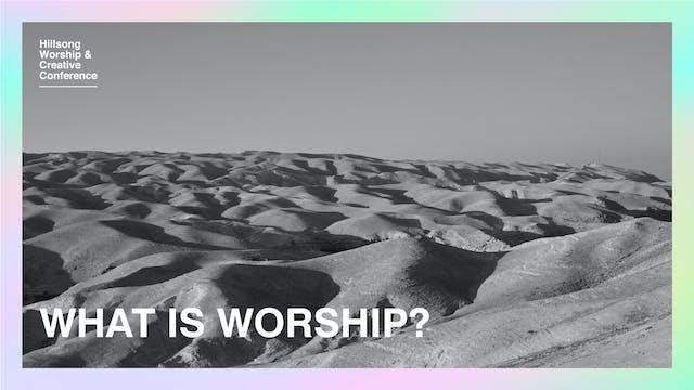 What Is Worship? by Ben Fielding & Robert Fergusson