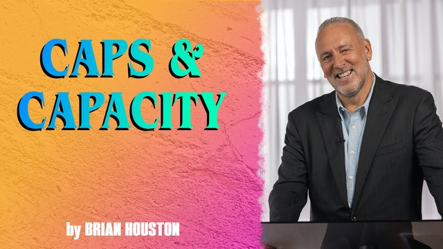 Caps & Capacity by Brian Houston