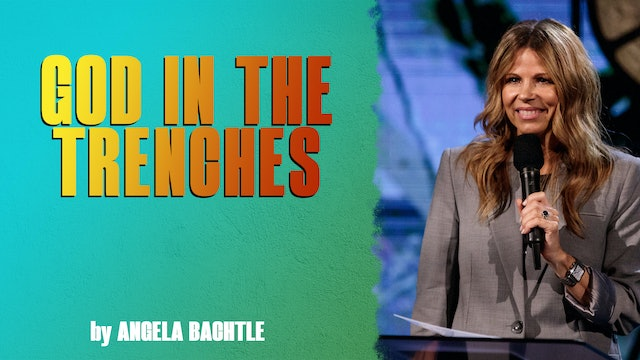 God In The Trenches by Angela Bachtle