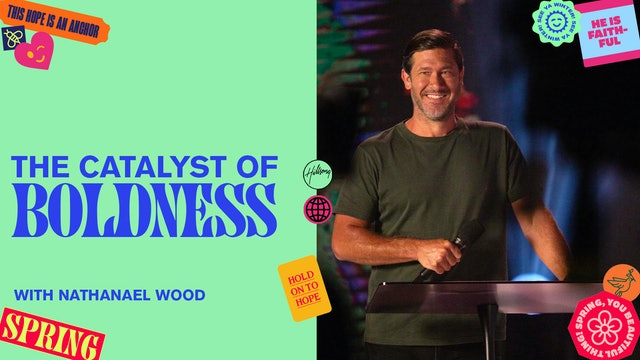 The Catalyst Of Boldness by Nathanael Wood