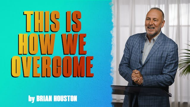 This Is How We Overcome by Brian Houston
