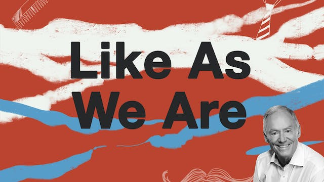 Like As We Are by Tommy Barnett