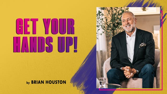 Get Your Hands Up! by Brian Houston