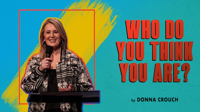 Who Do You Think You Are? by Donna Crouch