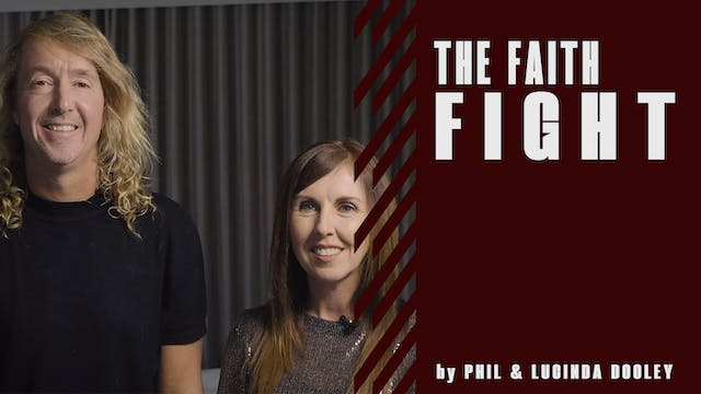 The Faith Fight by Phil & Lucinda Dooley
