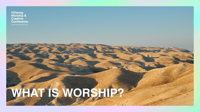 What Is Worship? by Ben Fielding And Robert Fergusson