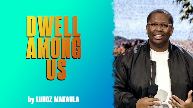 Dwell Among Us by Lungz Makaula