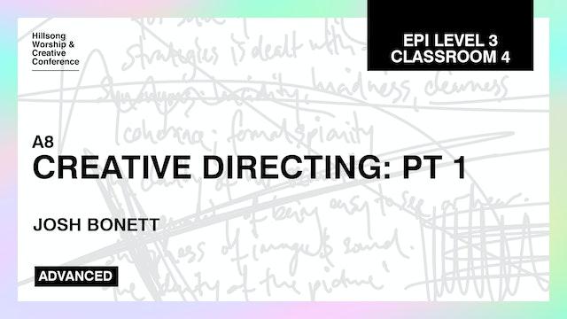 Creative Directing Part 1 by Josh Bonett