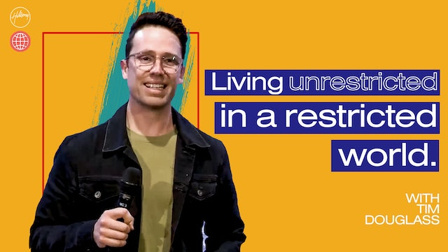 Living Unrestricted in a Restricted World by Tim Douglass