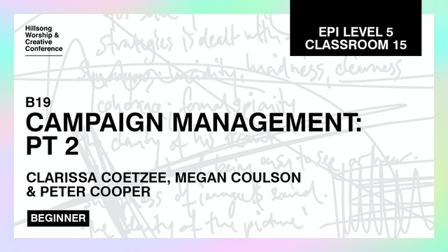 Campaign Management Part 2 with Clarissa Coetzee, Megan Coulson, Peter Cooper