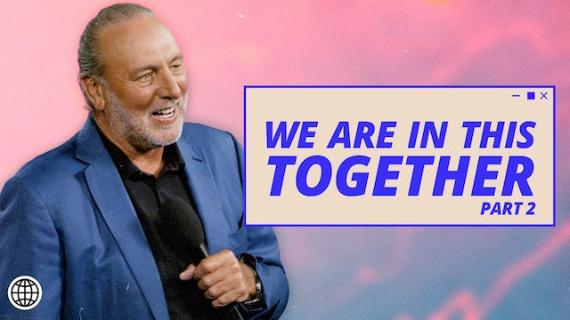 We Are In This Together Pt.2 by Brian Houston