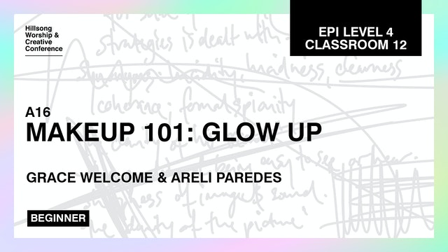 Makeup 101: Glow Up with Grace Welcome and Areli Paredes