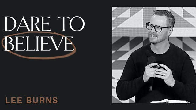 Dare To Believe by Lee Burns