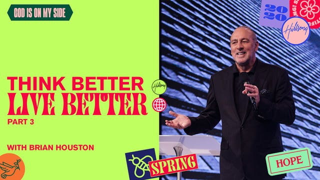 Think Better - Live Better Pt.3 by Br...