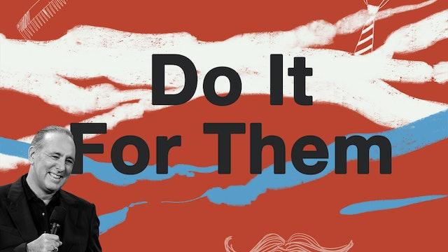 Do It For Them by Brian Houston | Brisbane