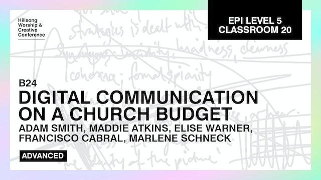 Digital Communications On A Church Budget Pt.2 with the Hillsong Team