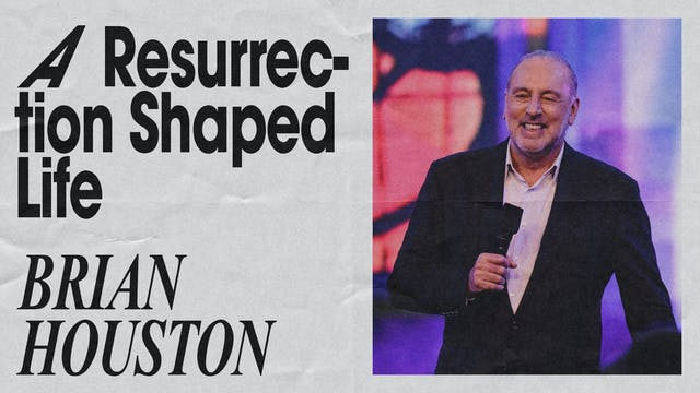 A Resurrection-Shaped Life by Brian Houston