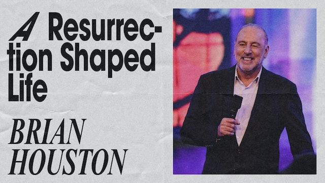 A Resurrection-Shaped Life by Brian Houston