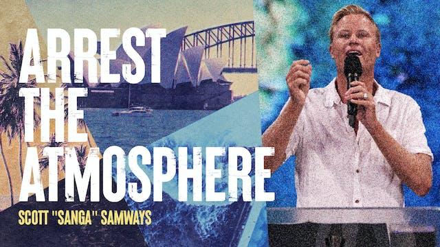 Arrest The Atmosphere by Scott 'Sanga' Samways