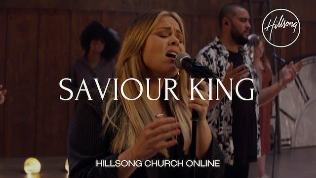 Saviour King (Church Online)