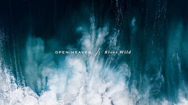 Open Heaven (River Wild) Worship Kit