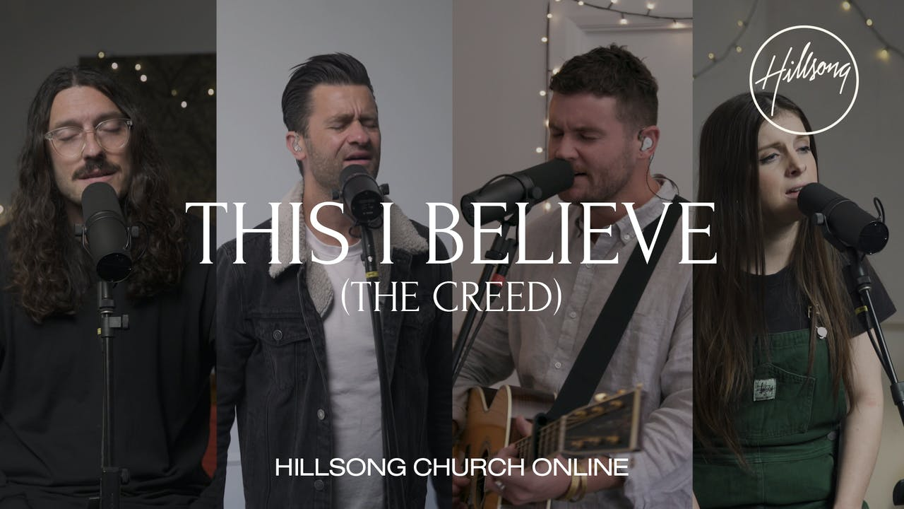 This I Believe (The Creed) (Church Online)